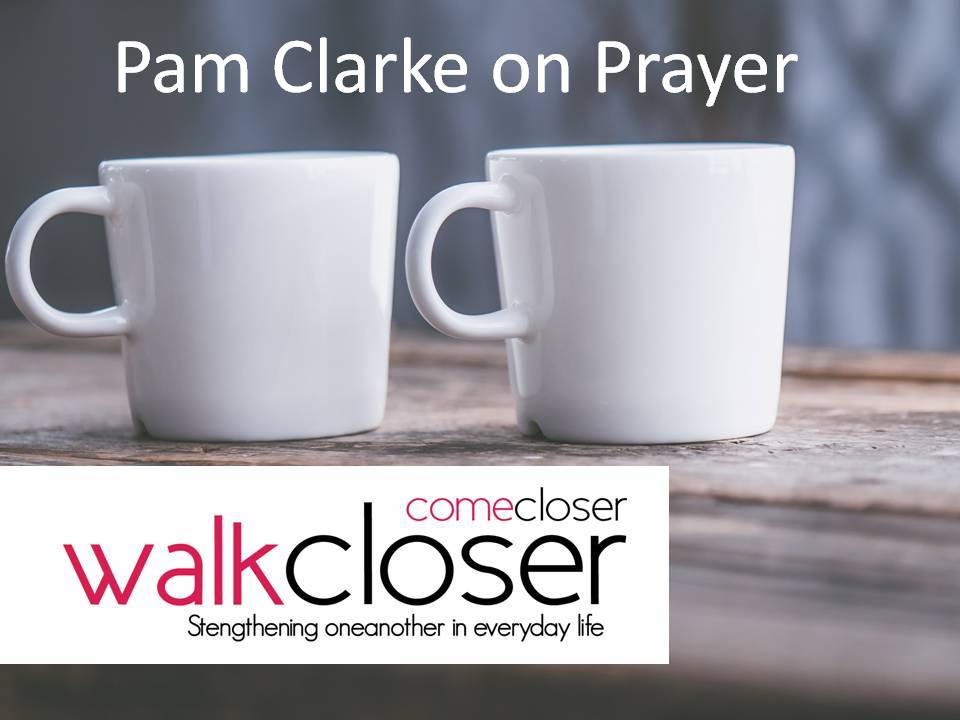 Pam Clarke on Prayer Walk Closer